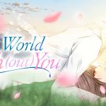 Vehura Reviews – A World With(out) You: Kotaro Kamiyama Route
